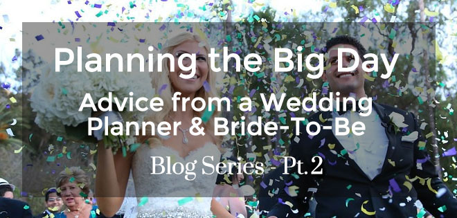 Planning the Big Day: Advice from a Wedding Planner & Bride-To-Be – Pt.2 – Wedding Timeline