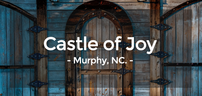 Castle of Joy - wedding venue in Murphy, NC.