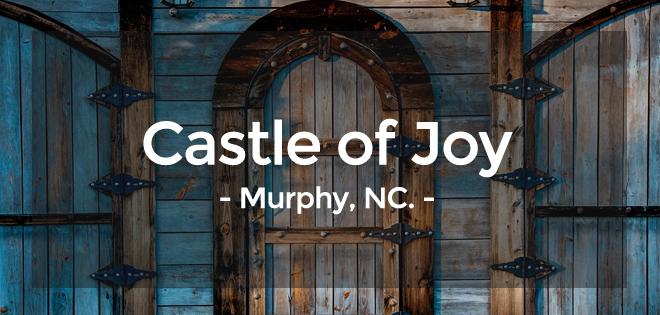 Castle of Joy - wedding venue in Murphy, NC.