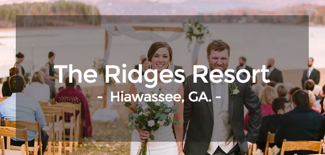 The Ridges Resort – Hiawassee, Georgia Wedding Venue